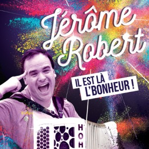http://jerome-robert.fr/wp-content/uploads/2016/11/ilestlalbonheur-20162-300x300.jpg